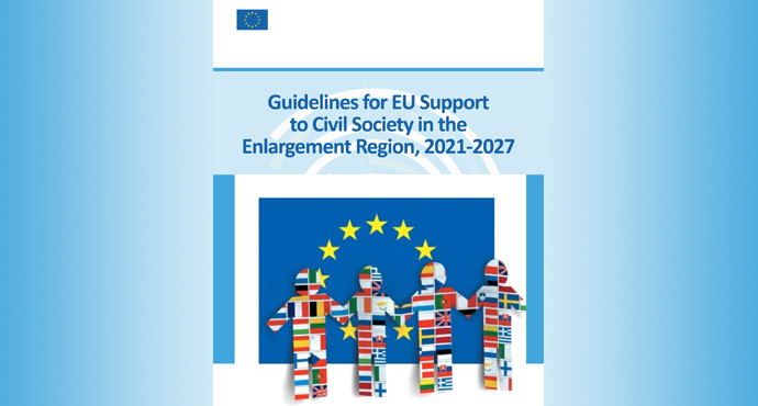 Registration for Country Consultations on Guidelines for EU Support to Civil Society in the Enlargement Region, 2021-2027 Now Opened